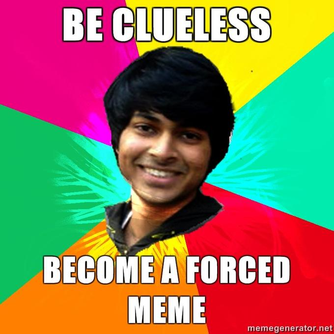 Advice-Rohit-Be-clueless-Become-a-forced-meme.jpg