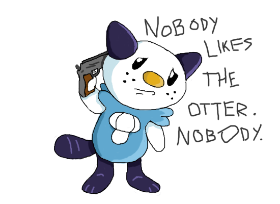 NOBODY_LIKES_THE_OTTER__NOBODY_by_jessethehedgehog.png