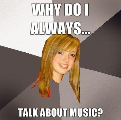 why-do-i-always-talk-about-music.jpg
