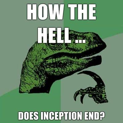 Philosoraptor-How-the-hell-does-Inception-end.jpg