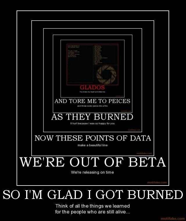 so-im-glad-i-got-burned-portal-glados-demotivational-poster-1220089341.jpg
