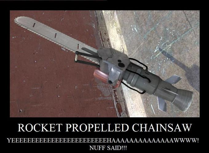 Rocket_Propelled_Chainsaw_by_deathX000.jpg