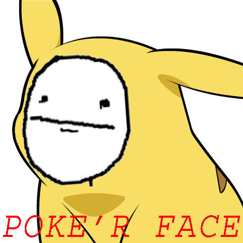 Poke_r_Face.jpg