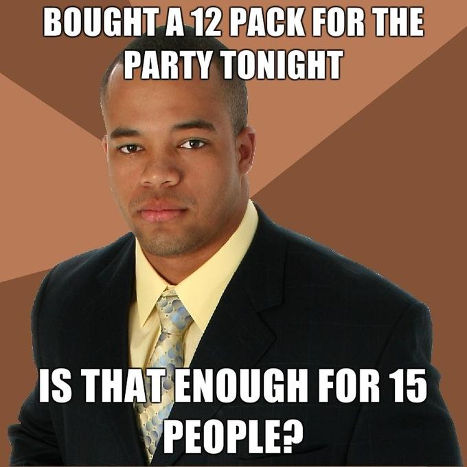 bought-a-12-pack-for-the-party-tonight-is-that-enough-for-15-people.jpg