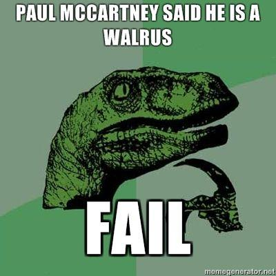 paul-mccartney-said-he-is-a-walrus-fail.jpg