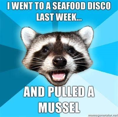 I-went-to-a-seafood-disco-last-week-and-pulled-a-mussel.jpg