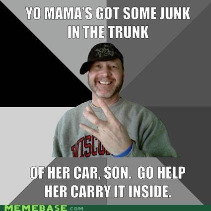 memes-hood-dad-junk-in-the-trunk.jpg