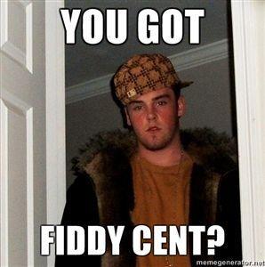 You-got-fiddy-cent.jpg