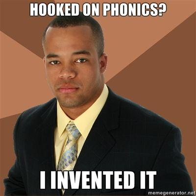 Hooked-on-phonics-I-invented-it.jpg