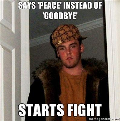 Says-Peace-instead-of-Goodbye-Starts-fight.jpg