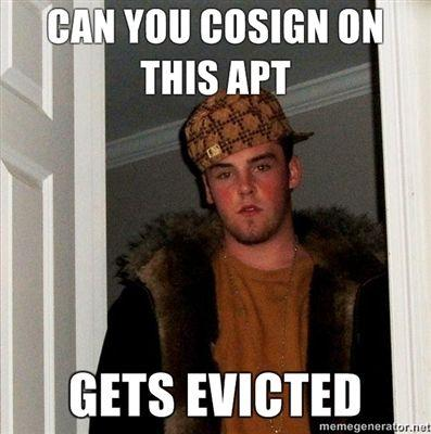 Can-you-cosign-on-this-apt-Gets-evicted.jpg
