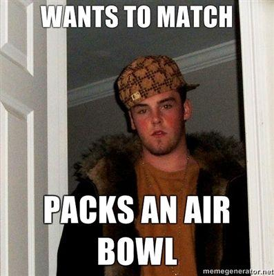 WANTS-TO-MATCH-PACKS-AN-AIR-BOWL.jpg