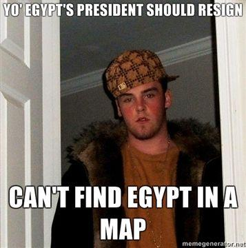 YO-EGYPTS-PRESIDENT-SHOULD-RESIGN-CANT-FIND-EGYPT-IN-A-MAP.jpg