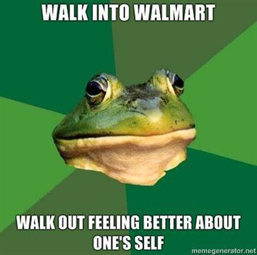 walk-into-walmart-walk-out-feeling-better-about-ones-self.jpg