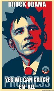 Brock-Obama-Yes-We-Can-Catch-Em-All.jpg