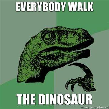 bEverybody-walk-the-dinosaur.jpg