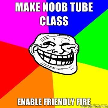Make-noob-tube-class-Enable-friendly-fire.jpg