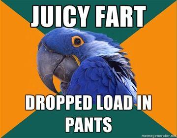 JUICY-FART-DROPPED-LOAD-IN-PANTS.jpg