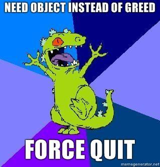 Need-object-instead-of-greed-Force-quit.jpg