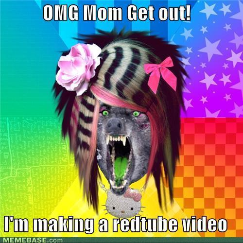 memes-omg-mom-get-out-im-making-a-redtube-video.jpg