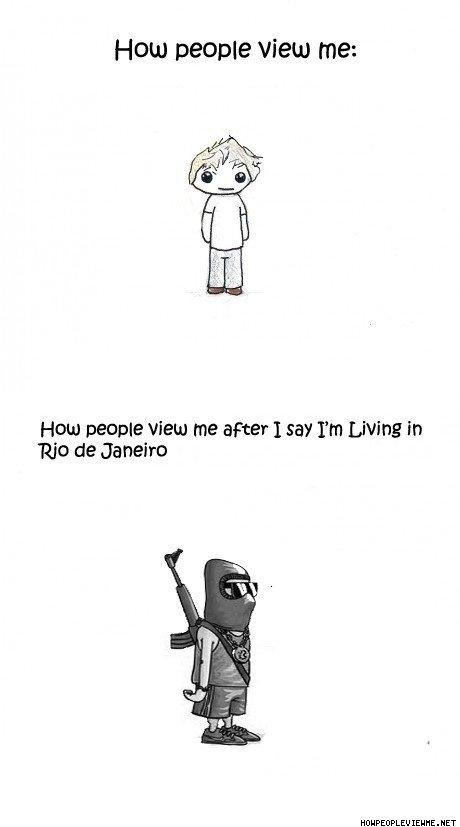 How_People_View_Me_When_I_Say_I_m_Living_In_Rio_De_Janeiro.jpg