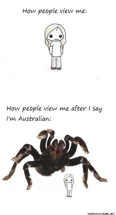 How_People_View_Me_After_I_Say_I_m_Australian.jpg