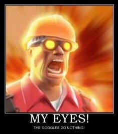 my-eyes-the-goggles-do-nothing.jpg
