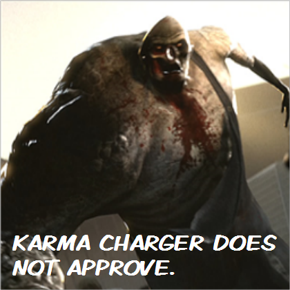 KarmaChargerdoesnotapprove.png