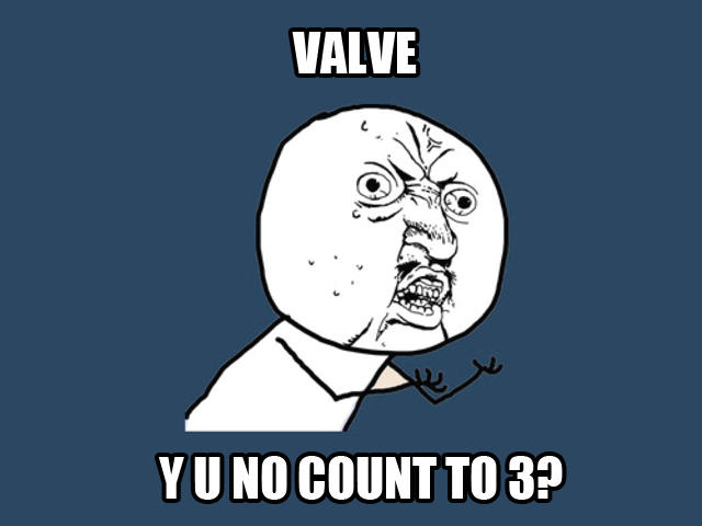 y_u_no_valve_by_fanimusmaximus2pnt0-d3l8rv2.jpg