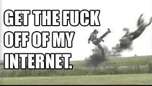 gtfo-my-internet.jpg
