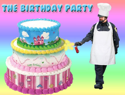 The-Birthday-Party-Pepper-Sprey-Cop.jpg