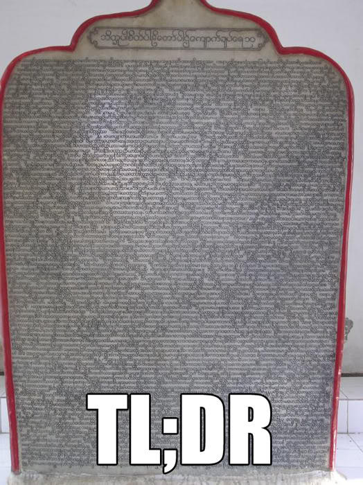 This stone tablet is of great historical import about TL;DR