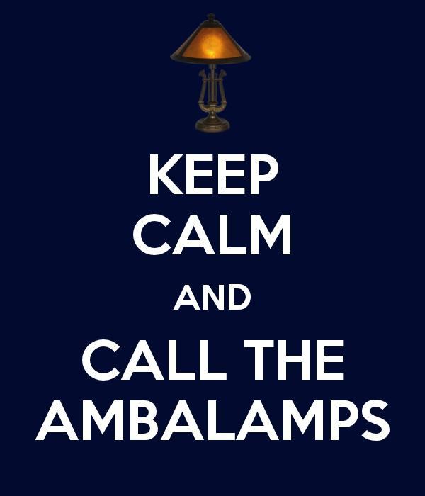Keep Calm And Call The Ambalamps