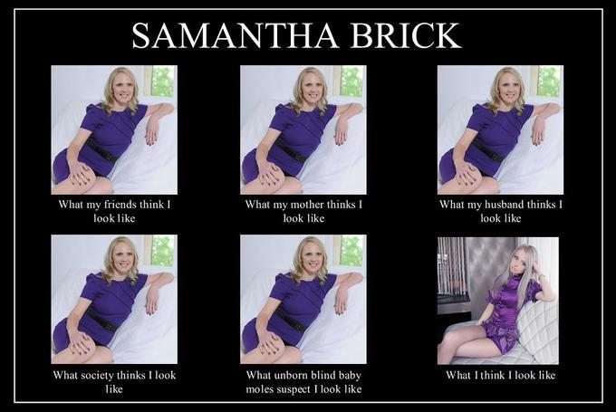 What people think Samantha Brick looks like