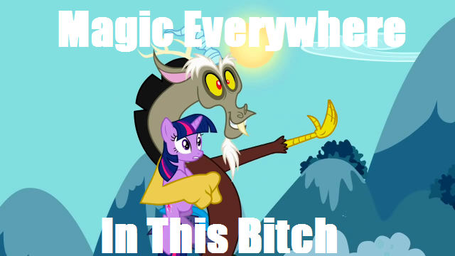 Magic Everywhere In This Bitch