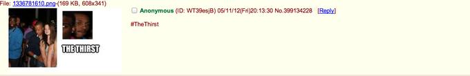 #TheThirst on 4chan /b/