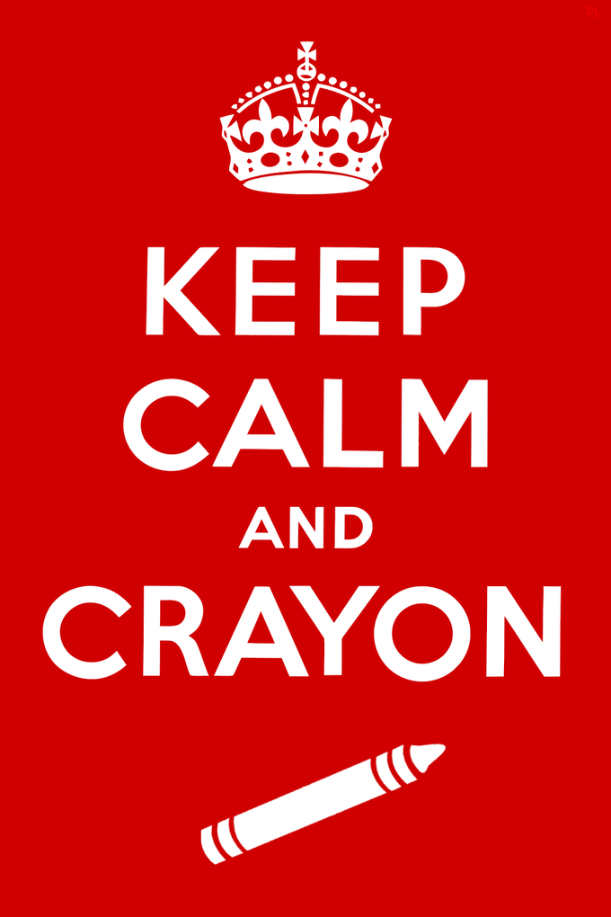 Keep Calm and Crayon