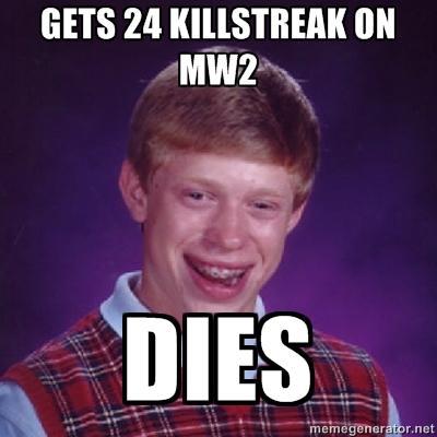 Bad Luck Brian MW2
