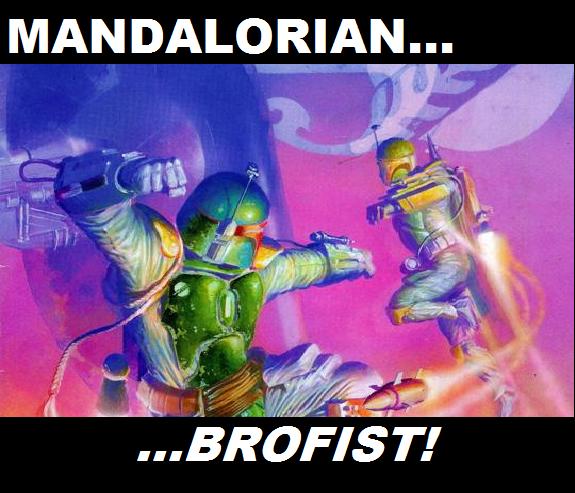 Mandalorian Brofist
