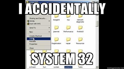 I accidentally System32