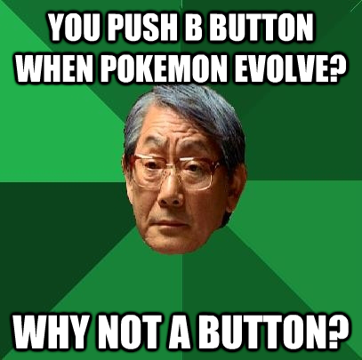 High Expectations Asian Father & Pokemon