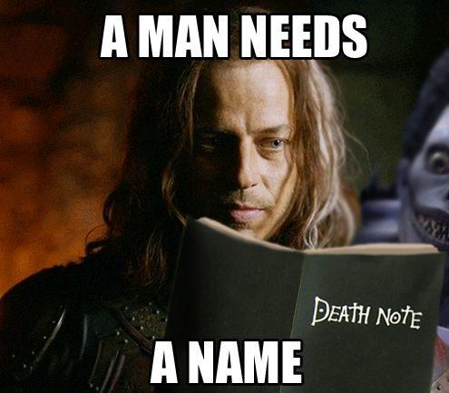 A Man Needs a Name