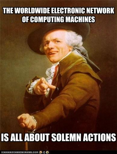 The Worldwide Electronic Network of Computing Machines is All About Solemn Actions
