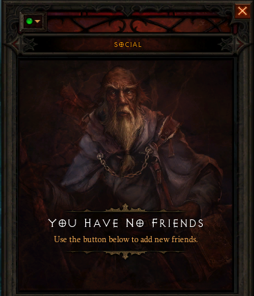 Diablo III - You have no friends