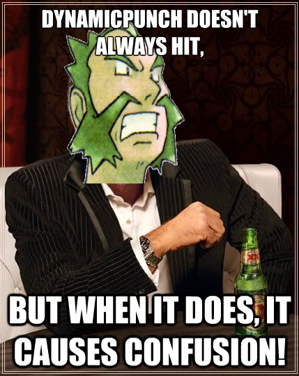 The Most Interesting Gym Leader in the World