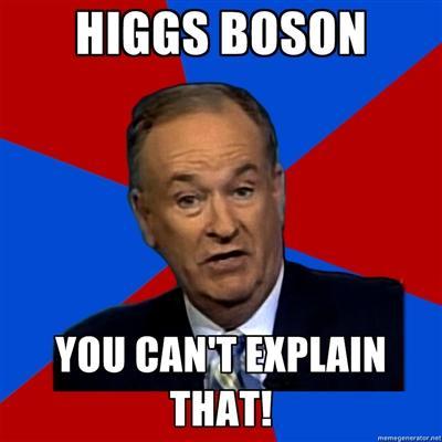 Bill O'Reilly Higgs-Boson