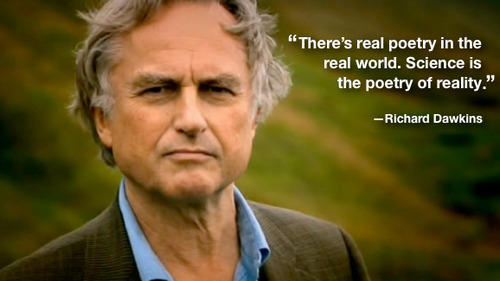 Poetry of Reality Richard Dawkins Quote