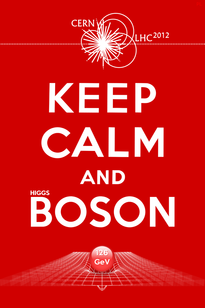 Keep Calm and (Higgs) Boson