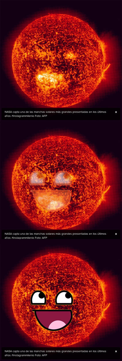 Awesome Face - Sun will burn us all
