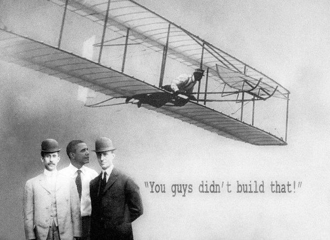 Wright Brothers You Didn't Build That